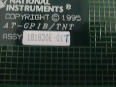 National Instruments Model: AT-GPIB/TNT  Adapter.  P/N: 181830E-01T. <