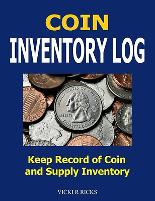 Coin Inventory Log Coin Collectors inventory log for coins and supplies
