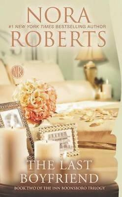 NEW The Last Boyfriend By Nora Roberts Paperback Free Shipping