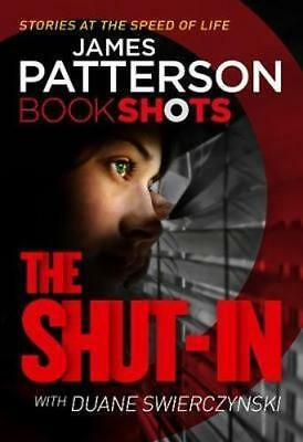 NEW The Shut-In By James Patterson Paperback Free Shipping
