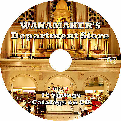 Wanamaker's Department Store (12 Vintage Catalogs, 1878-1920) on CD