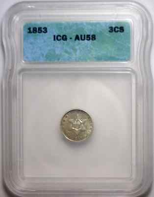 1853 United States Silver Three Cent Silver  ~ ICG Almost Uncirculated 58 ~ Nice