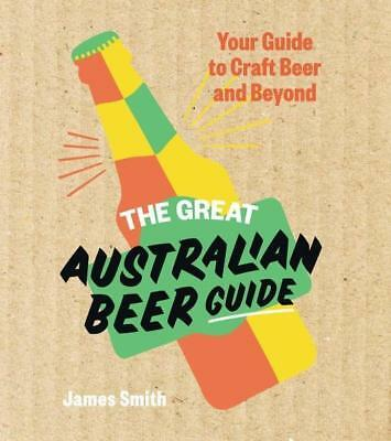 NEW The Great Australian Beer Guide By James Smith Hardcover Free Shipping