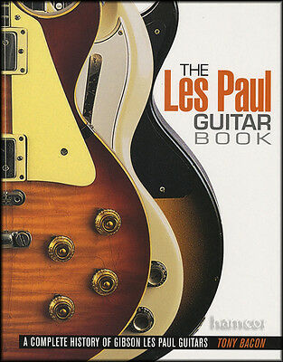 The Les Paul Guitar Book by Tony Bacon