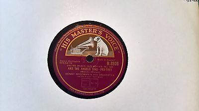 """10"""" 78Rpm - Benny Goodman & His Orchestra - And The Angels Sing (Hmv B.8926)"""
