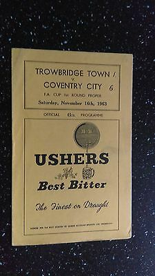 Trowbridge Town V Coventry City 1963-64