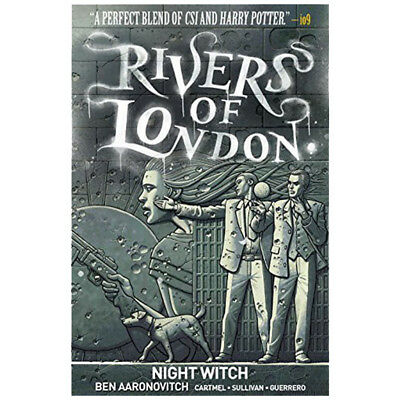 Rivers of London: Volume 2 - Night Witch By Ben Aaronovitch