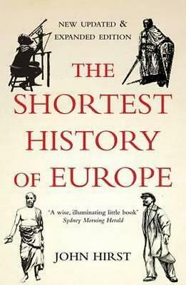 NEW The Shortest History of Europe By John Hirst Paperback Free Shipping