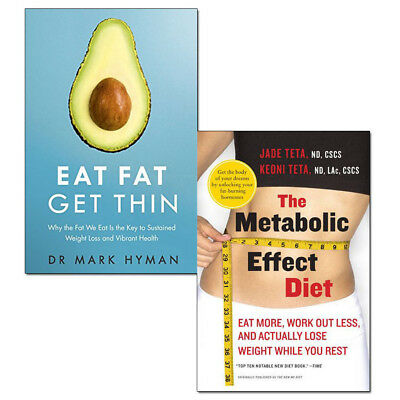 Eat Fat Get Thin and The Metabolic Effect Diet 2 Books Collection Set [PB] NEW