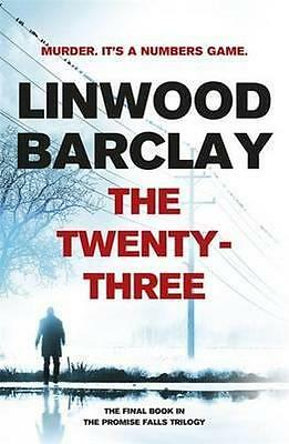 NEW The Twenty-Three By Linwood Barclay Paperback Free Shipping
