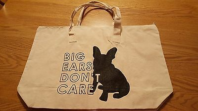NWOT Chicago French Bulldog Rescue,  say oui to me Big Ears Don't Care Zip Tote
