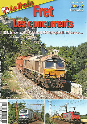 Le Train Extra - 2 Fret Les Concurrents Ecr, Europorte, Vfli, Colas Rail, Rdt 13