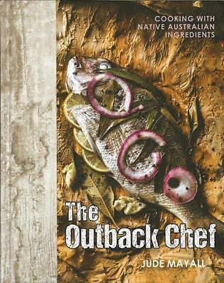 NEW The Outback Chef By  Jude Mayall Hardcover Free Shipping