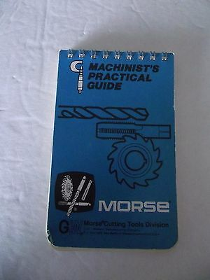 Machinist's Practical Guise MORSE Pocket Size Handbook Revised 1979