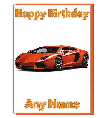 Personalised Orange Lamborghini Themed Birthday Card - Dad Brother Husband Son