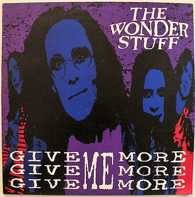 "THE WONDER STUFF 'Give Give Give Me More More More' (GONEX 3) Vinyl 12""  NM / EX"