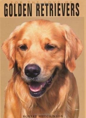 For the Love of Golden Retrievers HardCover Book-ExLibrary