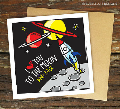 I Love You To The Moon and Back – Valentine's Day Greeting Card