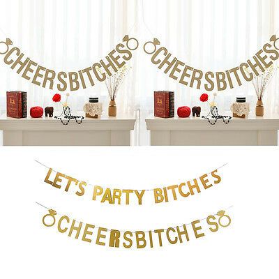 Party Decor Gold Pull Flowers LET'S PARTY BITCHES Banner Letters Sparkly Glitter