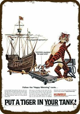 1966 HUMBLE GAS & OIL Vintage Look METAL SIGN  TIGER & CHRISTOPHER COLUMBUS SHIP