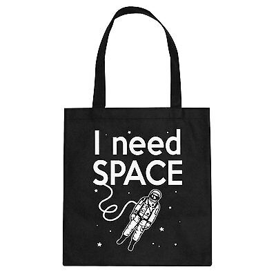 Tote I Need SPACE Cotton Canvas Tote Bag #3263
