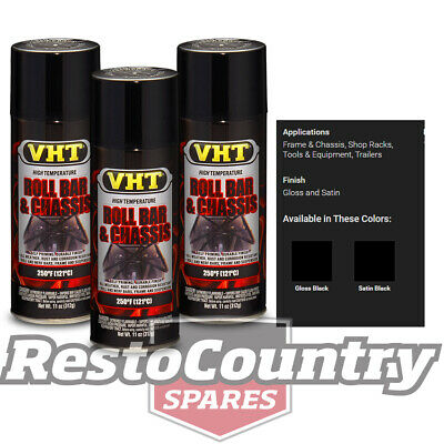 VHT High Temperature Spray Paint ROLL BAR + CHASSIS - SATIN BLACK x3 rollbar