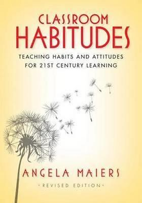 NEW Classroom Habitudes By Angela Maiers Paperback Free Shipping