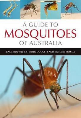 NEW A Guide to Mosquitoes of Australia By Cameron Webb Paperback Free Shipping