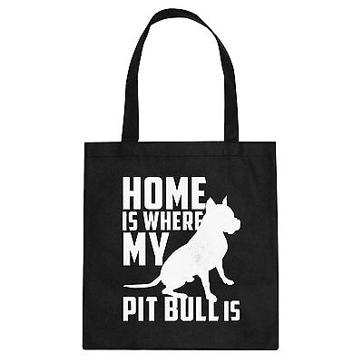 Indica Plateau Home is Where my Pit Bull is Cotton Canvas Tote Bag #3156