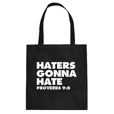 Tote Haters Gonna Hate Proverbs 9:8 Cotton Canvas Tote Bag #7005