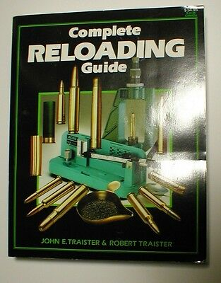 Complete Reloading Guide - Traister & Traister - 1996 - 608 pages