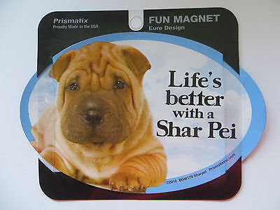 Life's Better With A Shar Pei Dog Car Fridge Plastic Magnet