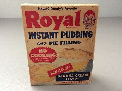 Vintage Royal Instant Pudding and Pie Filling. Howdy Doody's Favorite