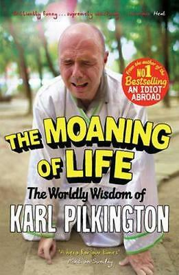 NEW The Moaning of Life By Karl Pilkington Paperback Free Shipping