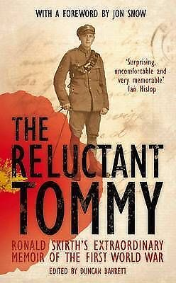 The Reluctant Tommy: An Extraordinary Memoir of the First World War By Ronald S