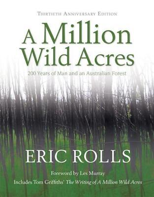 NEW A Million Wild Acres By Eric Rolls Paperback Free Shipping