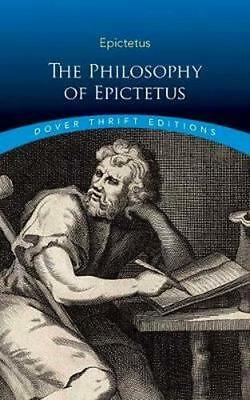 NEW The Philosophy of Epictetus By Epictetus Paperback Free Shipping