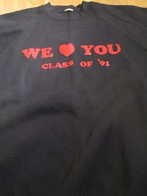Vintage Sweatshirt We Love You Class of 91 Hipster Black XL EUC