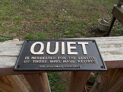 Quiet Cast Iron Sign