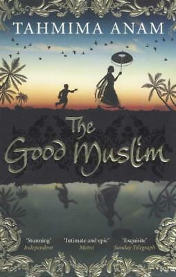 NEW The Good Muslim By Tahmima Anam Paperback Free Shipping