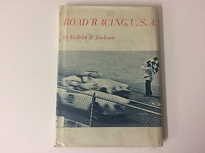Vintage Road Racing, U.S.A. by Robert B. Jackson Hardcover Book with Dust Jacket
