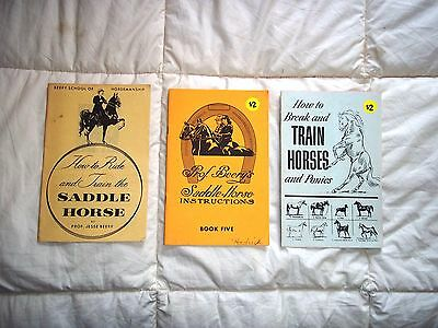 Beery School of Horsemanship ~ 3 Booklets ~ Saddle Horse ~ Break & Train Horses