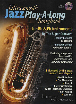 Ultra Smooth Jazz Play-Along Songbook/CD Bb & Eb Alto Tenor Sax Trumpet