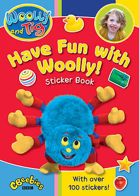 Woolly and Tig: Have Fun with Woolly Sticker Book by Random House Children's...