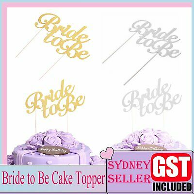 1x Cake Topper Bride To Be Gold Silver Wedding Parties Birthday DIY Glitter Deco