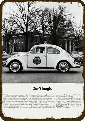 1966 VOLKSWAGEN BEETLE POLICE CAR Vintage Look Replica Metal Sign - DON'T LAUGH