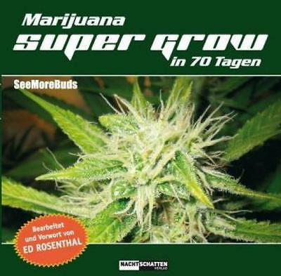 Marijuana Super Grow in 70 Tagen  3166