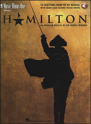 Hamilton Music Minus One Vocal Sheet Music Book with Audio Voice Sing Along