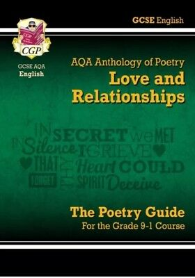 Cgp GCSE English Literature AQA Poetry Guide Love & Relationships 9781782943624
