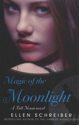 NEW Magic of the Moonlight By Ellen Schreiber Paperback Free Shipping